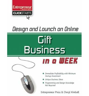 design-and-launch-an-online-gift-business-in-a-week-author-jason-r-rich-jul-2009