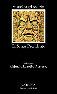 El Señor Presidente par Miguel Angel Asturias