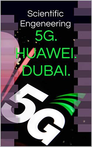 5G. HUAWEI. Dubai. Logistik. Luftfahrt. Automotive