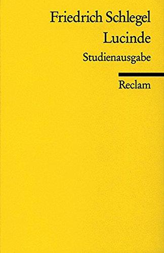 Lucinde: Ein Roman