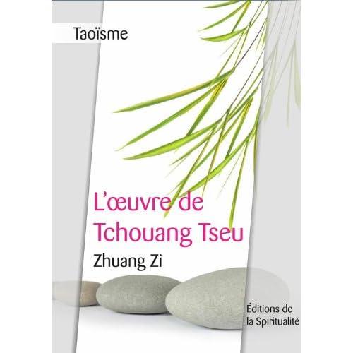 Taoïsme, L'oeuvre de Tchouang Tseu