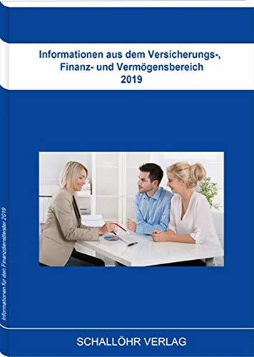 Informationen aus dem Versicherungs-, Finanz- und Vermögensbereich 2019