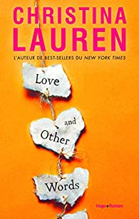 Love and other words par Christina Lauren