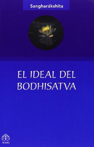 El Ideal Del Bodhisatva