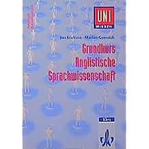 Uni-Wissen, Grundkurs Anglistische Sprachwissenschaft (Uni-Wissen Anglistik/Amerikanistik)