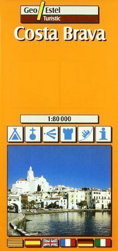 Costa Brava Tourist Map 1:80, 000 (Tourist Maps) Revised Edition by Geo Estel published by SGIT Geoestel SA (2004)