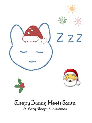 anta: A Very Sleepy Christmas (English Edition) ()