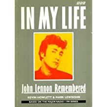 In My Life: Lennon Remembered by Kevin Howlett (1990-11-15)