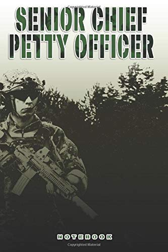 Senior Chief Petty Officer Notebook: This Notebook is specially for a  Senior Chief Petty Officer. 120 pages with dot lines. Unique Notebook for all ... as a Gift or a on duty diary or on a mission
