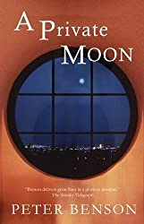 A Private Moon by Peter Benson (2012-04-12)