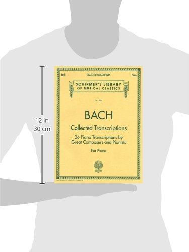 Collected Transcriptions (Schirmer's Library of Musical Classics)