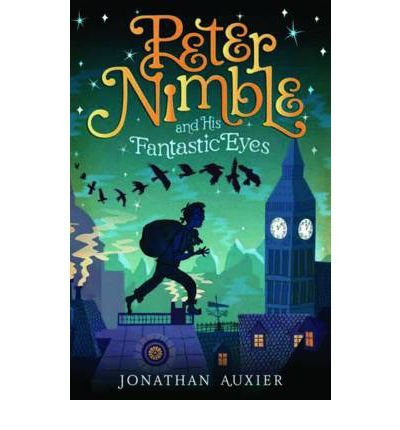 [(Peter Nimble and His Fantastic Eyes)] [Author: Jonathan Auxier] published on (January, 2012)