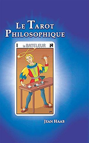 Le tarot philosophique (le livre) par Jean Haab