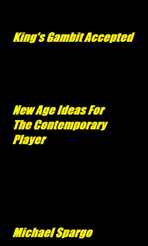 King's Gambit Accepted New Age Ideas For The Contemporary Player by Michael Spargo (Author) 41su6udDCmL