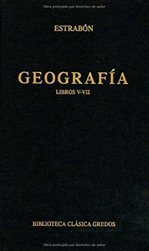 Geografia libros v-vii (B. BÁSICA GREDOS) por Estrabón .