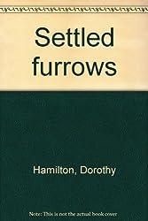 Settled furrows