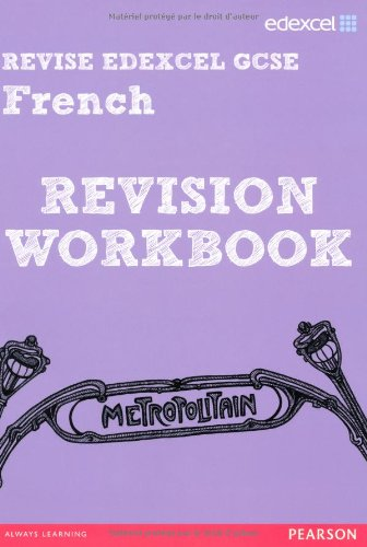 REVISE EDEXCEL: Edexcel GCSE French Revision Workbook (REVISE Edexcel GCSE MFL 09)