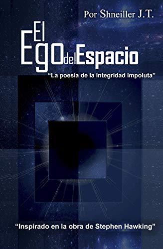 El Ego del Espacio por Shneiller G. Jimenez Tiberio