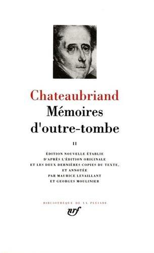 Chateaubriand : Mémoires d'outre-tombe, tome 2 par François-René de Châteaubriand
