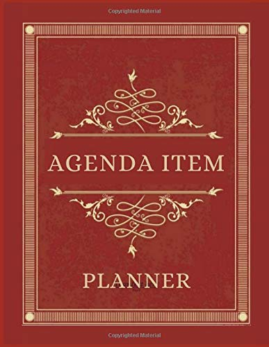 AGENDA ITEM PLANNER: Business Organizer journal for taking minutes of Meetings, Attendees, and Action items -