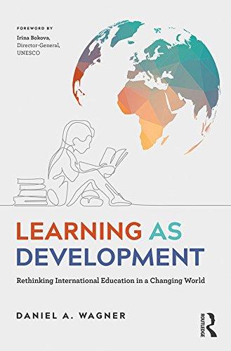 Learning as Development: Rethinking International Education ...