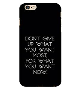 99Sublimation Motivational Quote 3D Hard Polycarbonate Back Case Cover for Apple iPhone 6