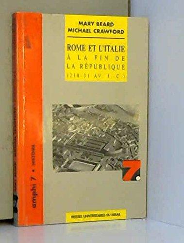 Rome et l'Italie à la fin de la République : 218-31 av. J.-C. par Crawford