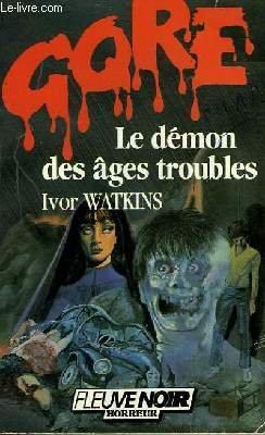 Le démon des ages troubles