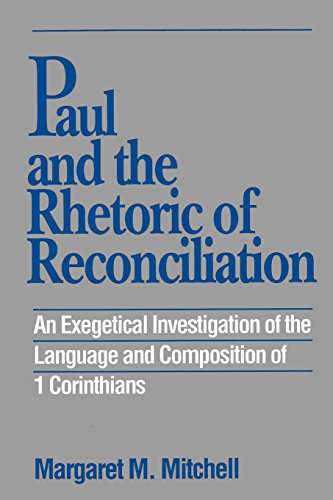 paul-and-the-rhetoric-of-reconciliation-an-exegetical-investigation-of-the-language-and-composition-