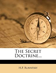 The Secret Doctrine... by H.P. Blavatsky (2012-03-01)