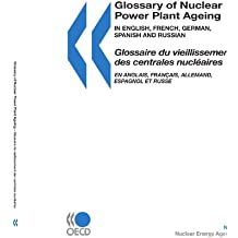Glossary of Nuclear Power Plant Ageing (Nuclear Development)