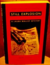 Still Explosion: A Laura Malloy Mystery by Mary Logue (1994-05-02)