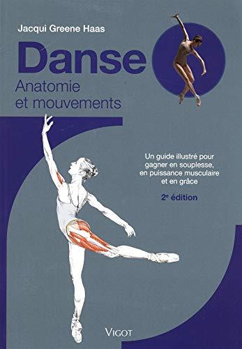 Danse : Anatomie et mouvements par  (Broché - May 16, 2019)