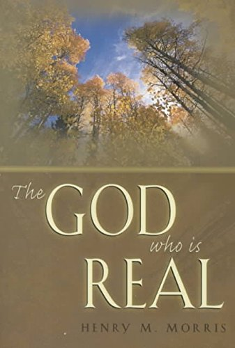 [(The God Who is Real)] [By (author) Henry M Morris] published on (June, 2000)