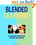 Blended Learning: An Ongoing Process...