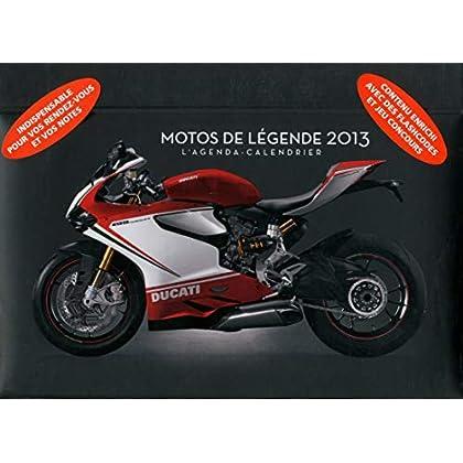 L'agenda-Calendrier Motos de légende 2013