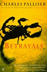 By Charles Palliser - Betrayals (New edition)