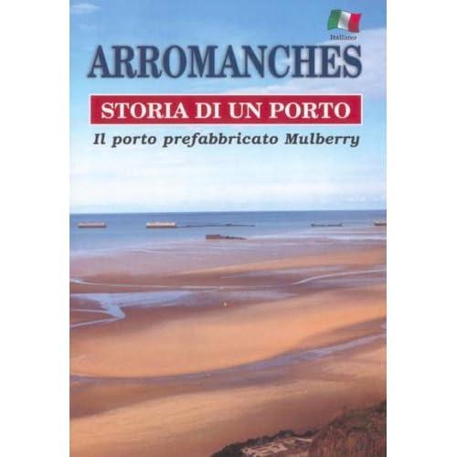 Arromanches, Storia Di un Porto