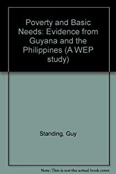 Poverty and Basic Needs: Evidence from Guyana and Philippines: Evidence from Guyana and the Philippines