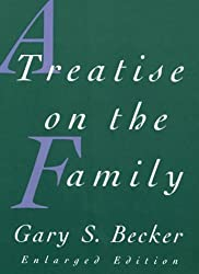 A Treatise on the Family: Enlarged Edition by Gary S. Becker (1991-04-16)