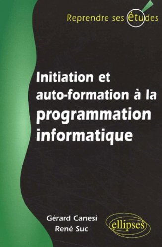 Initiation et autoformation  la programmation informatique