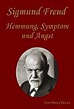 Hemmung, Symptom und Angst
