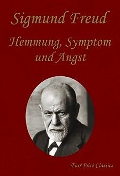 Hemmung, Symptom und Angst von [Freud, Sigmund]