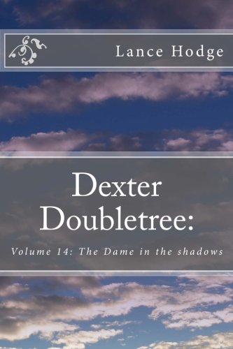 dexter-doubletree-the-dame-in-the-shadows-volume-14-a-dime-novel-publication