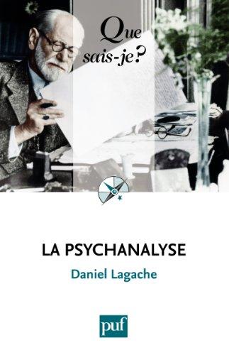 La psychanalyse:  Que sais-je ?  n 660