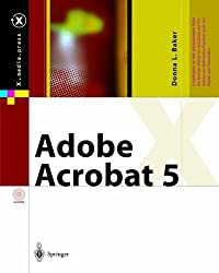 Adobe Acrobat 5 (X.media.press) by Donna L. Baker (2013-10-03)