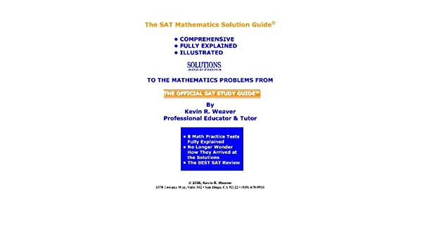 Buy The SAT Mathematics Solution Guide: Comprehensive, Fully