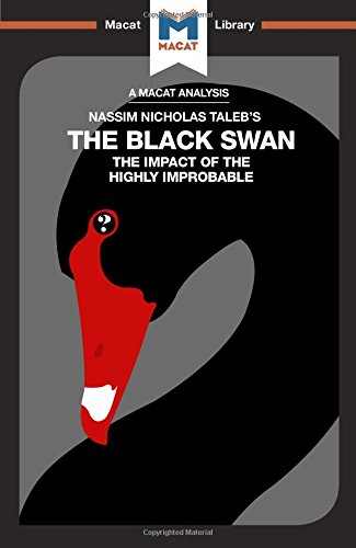 The Black Swan: the Impact of the Highly Improbable (The Macat Library) por Eric Lybeck