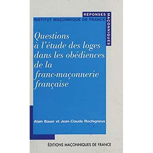Questions à l'étude des loges dans les obédiences de la FM