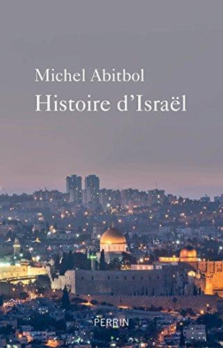 Histoire d'Israël - Michel ABITBOL (2018) sur Bookys